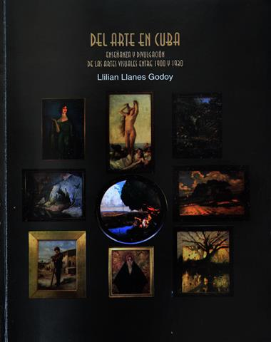 Del arte en Cuba. Enseñanza y divulgación de las artes visuales entre 1900 y 1930