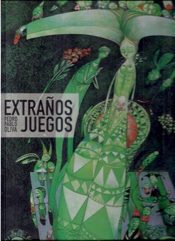 Strange Games. Pedro Pablo Oliva