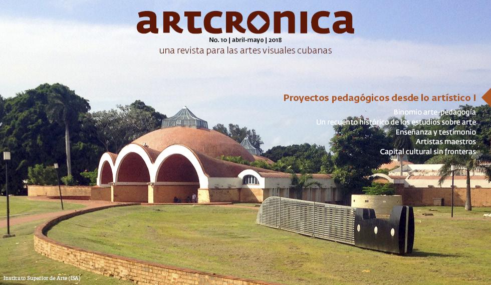 Revista Artcrónica Edición No-10, 2018 (Arte Cubano Contemporáneo)