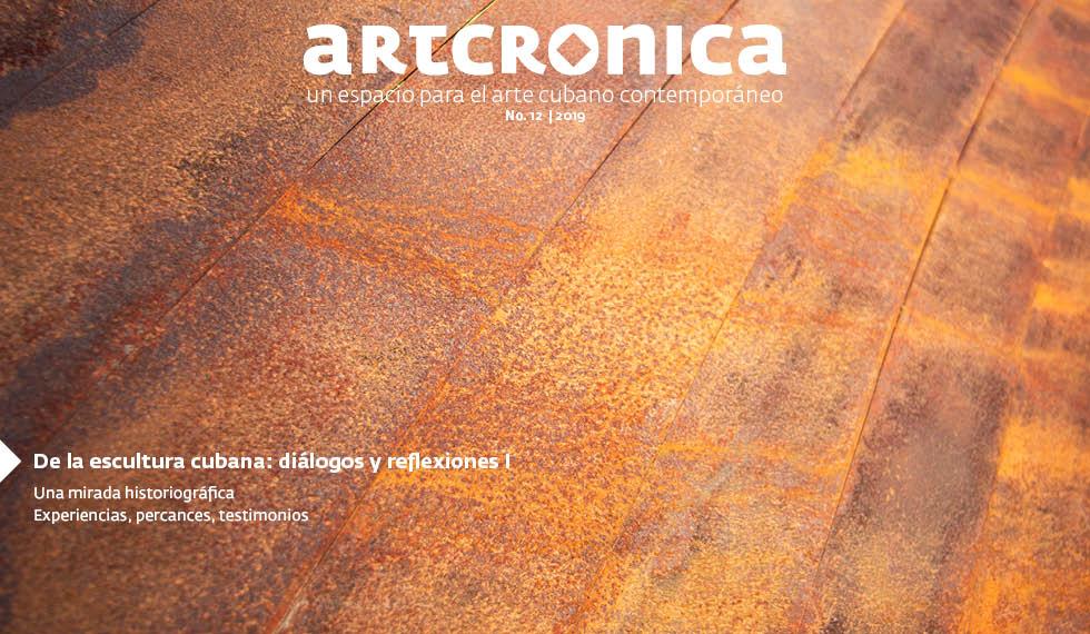 Revista Artcrónica Edición No-12, 2019 (Arte Cubano Contemporáneo)
