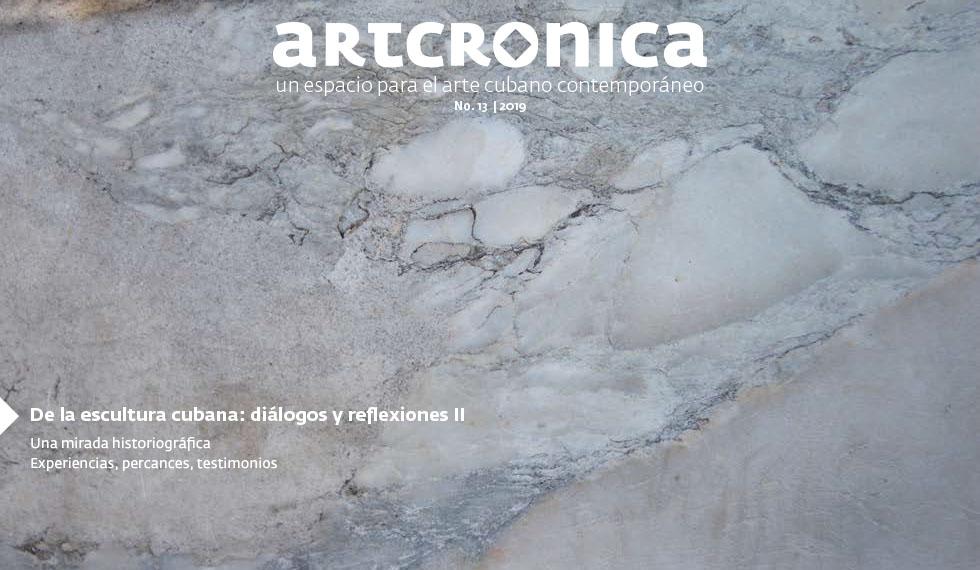 Revista Artcrónica Edición No-13, 2019 (Arte Cubano Contemporáneo)