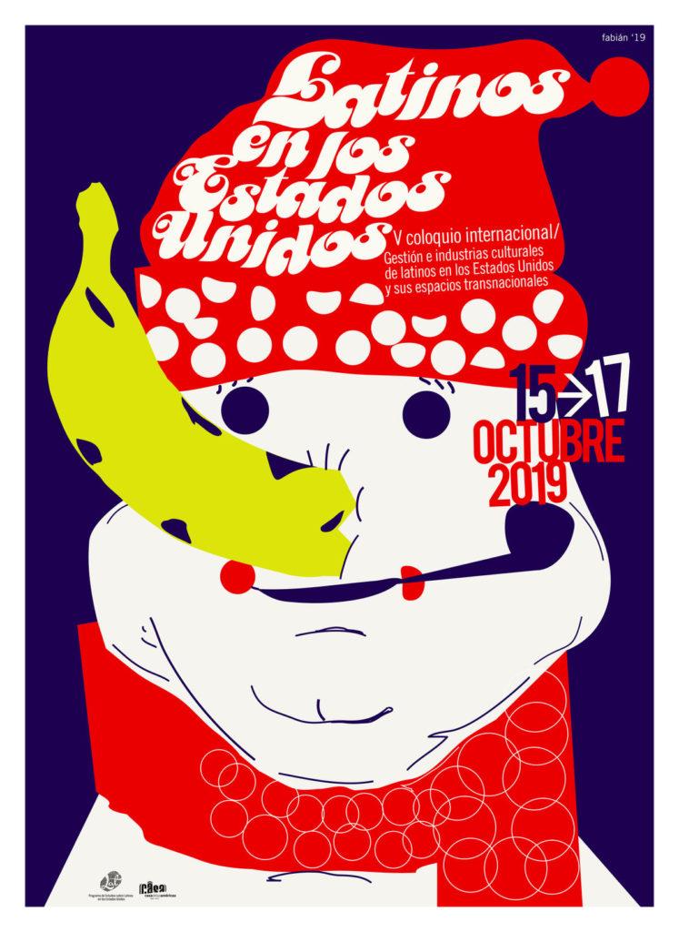Cartel de Coloquio internacional Latinos en Estados Unidos