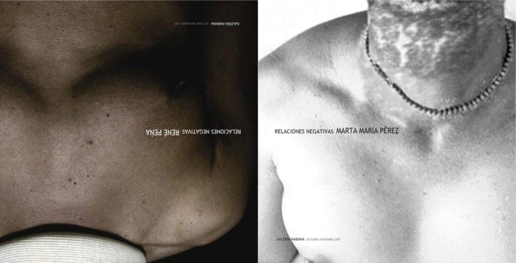 Catálogo promocional de exposición Relaciones negativas. Marta María Pérez y René Peña. 2008