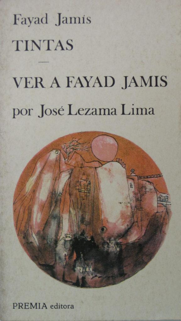 Cubierta del libro Fayad Jamís. Tintas. PREMIA editora, México, 1980. Ilustrada con la obra Paisaje con gato y estatua (1959).